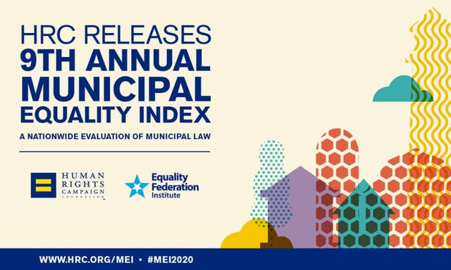 HRC Releases Ninth Annual Municipal Equality Index