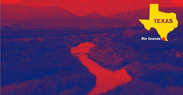Rio Grande Valley in Texas.