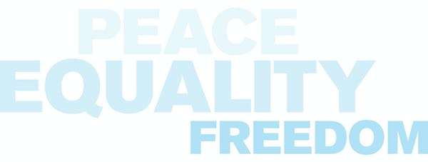 Text that reads: Peace Equality Freedom