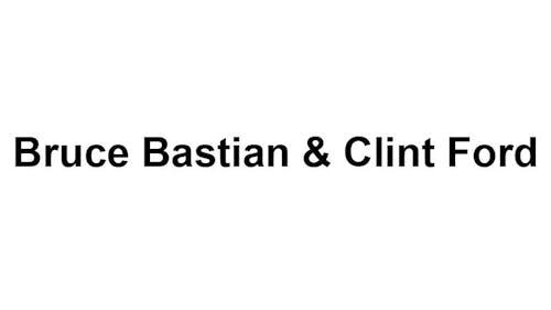 Bruce Bastian & Clint Ford