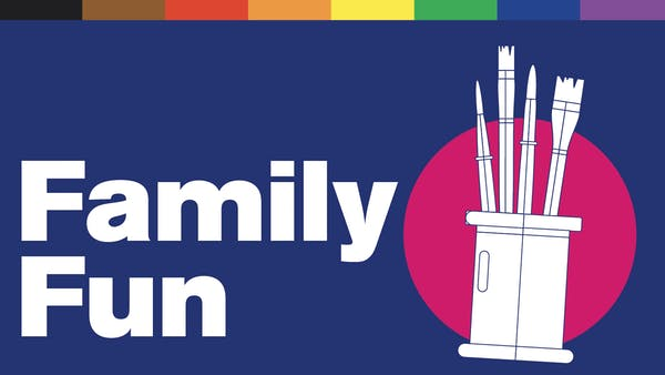 """Illustration of paint brushes in a can. Text reads """"Family Fun"""""""
