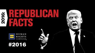 "Black and white photo of Donald Trump. Red and black text reads: ""2016: Republican Facts"""